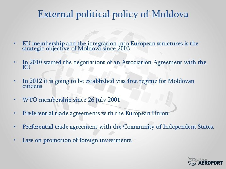 External political policy of Moldova • EU membership and the integration into European structures