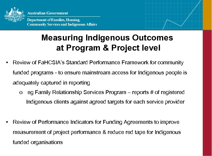 Measuring Indigenous Outcomes at Program & Project level • Review of Fa. HCSIA's Standard