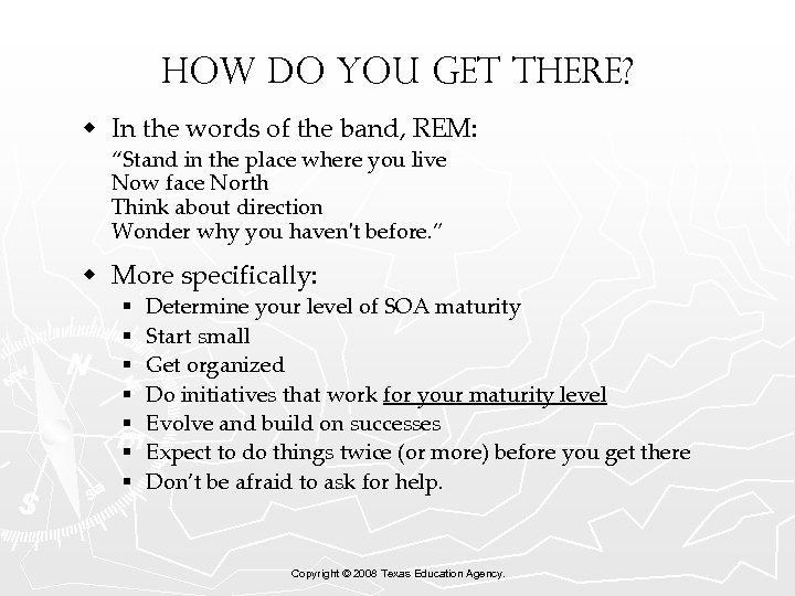 """How do you get there? w In the words of the band, REM: """"Stand"""