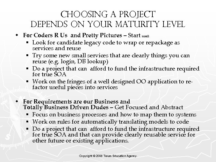 Choosing a Project Depends on your Maturity Level w For Coders R Us and