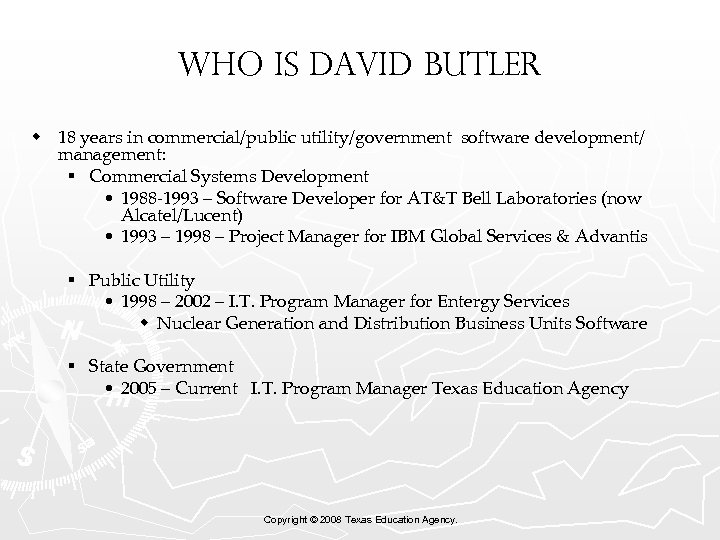 Who is David Butler w 18 years in commercial/public utility/government software development/ management: §