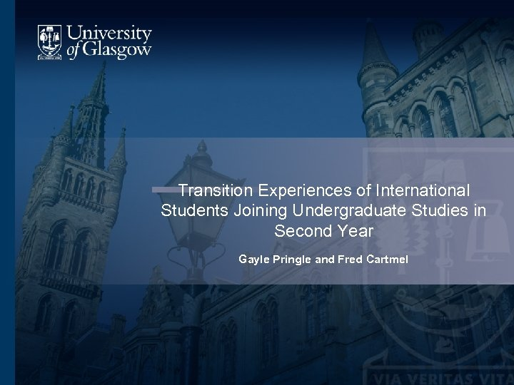 Transition Experiences of International Students Joining Undergraduate Studies in Second Year Gayle Pringle and