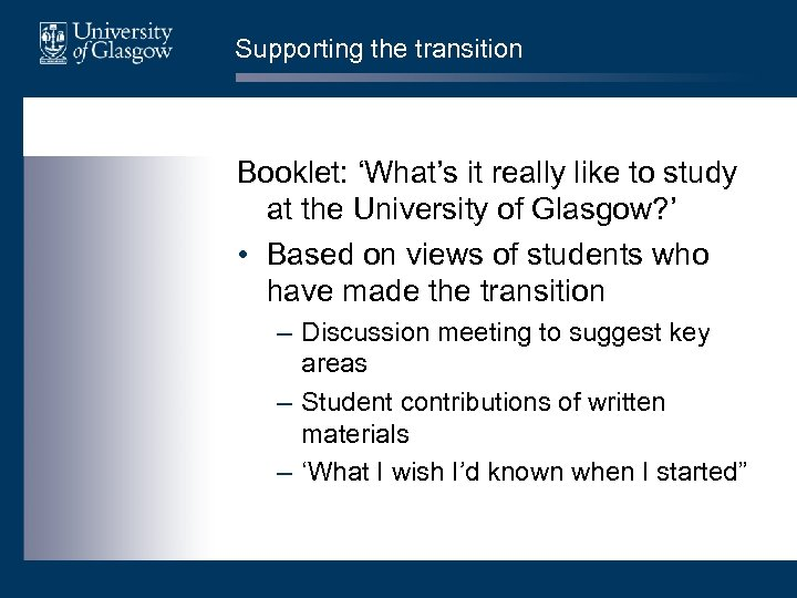 Supporting the transition Booklet: 'What's it really like to study at the University of