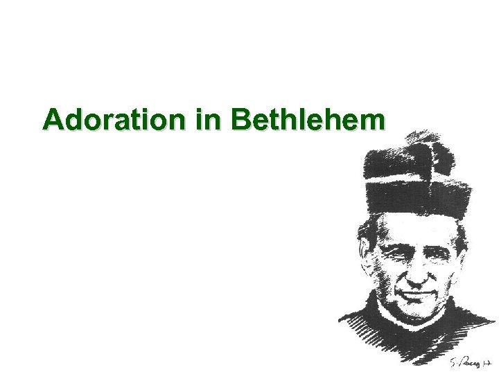 Adoration in Bethlehem