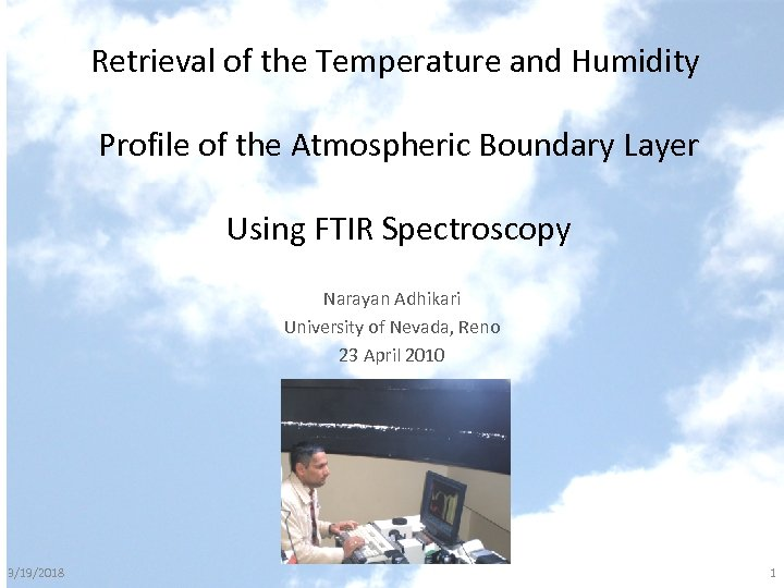 Retrieval of the Temperature and Humidity Profile of the Atmospheric Boundary Layer Using FTIR