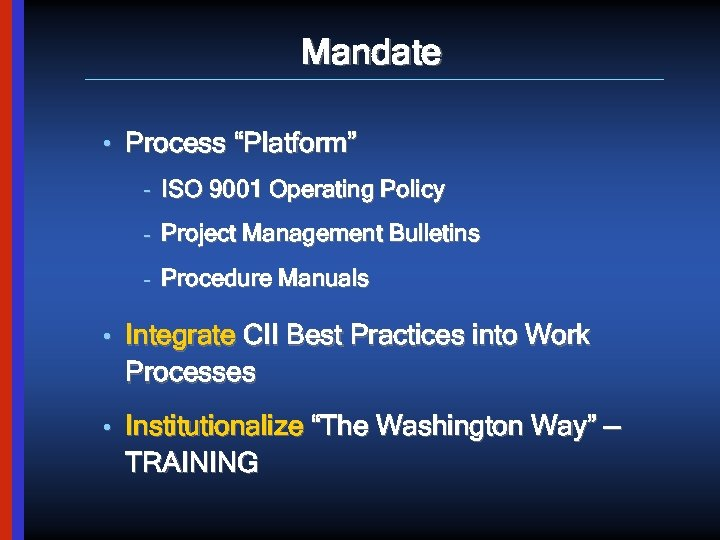 """Mandate • Process """"Platform"""" – ISO 9001 Operating Policy – Project Management Bulletins –"""