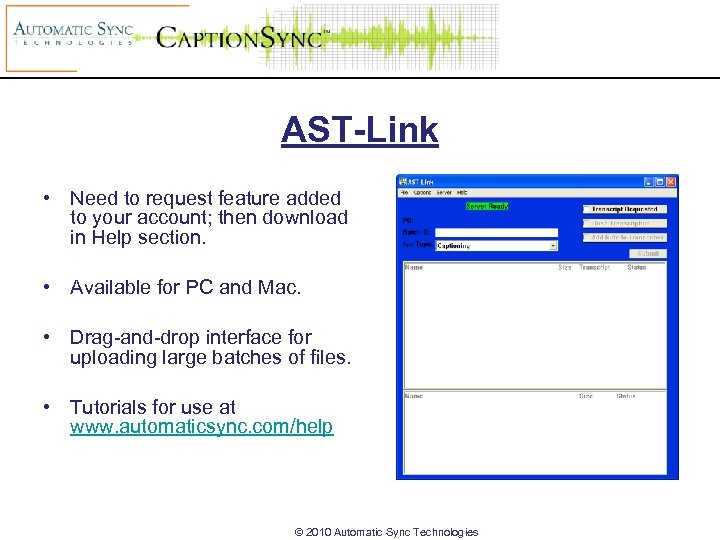 AST-Link • Need to request feature added to your account; then download in Help