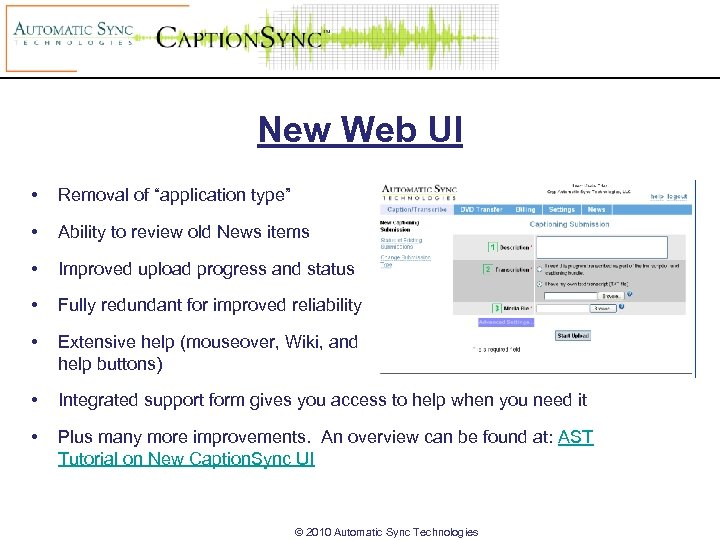 """New Web UI • Removal of """"application type"""" • Ability to review old News"""