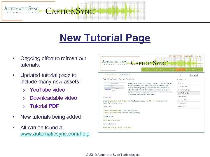 New Tutorial Page • Ongoing effort to refresh our tutorials. • Updated tutorial page