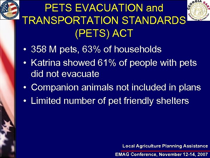 PETS EVACUATION and TRANSPORTATION STANDARDS (PETS) ACT • 358 M pets, 63% of households