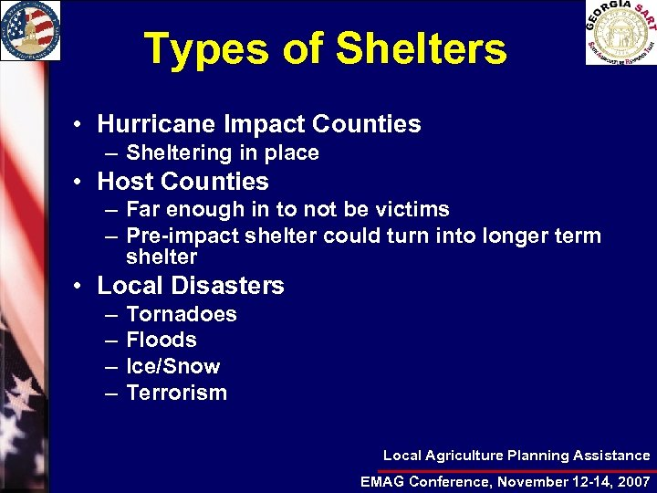 Types of Shelters • Hurricane Impact Counties – Sheltering in place • Host Counties