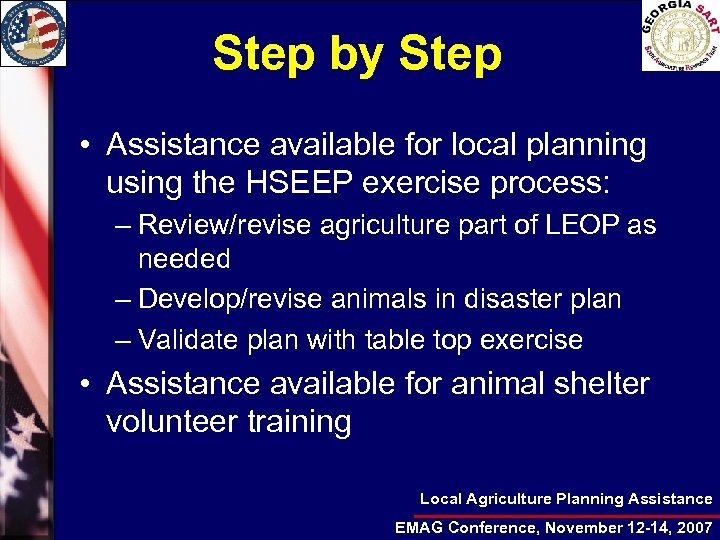 Step by Step • Assistance available for local planning using the HSEEP exercise process: