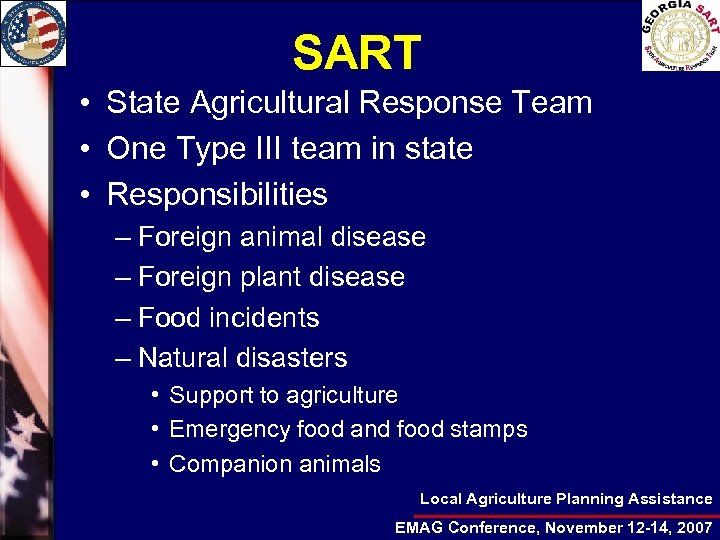 SART • State Agricultural Response Team • One Type III team in state •
