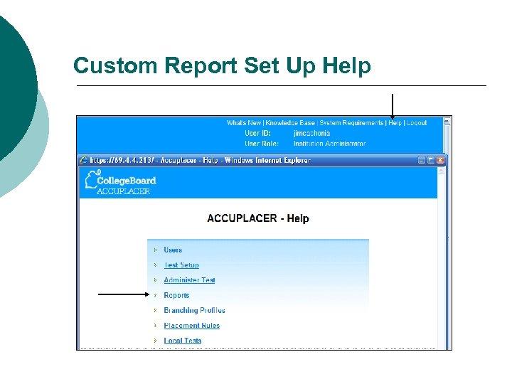 Custom Report Set Up Help