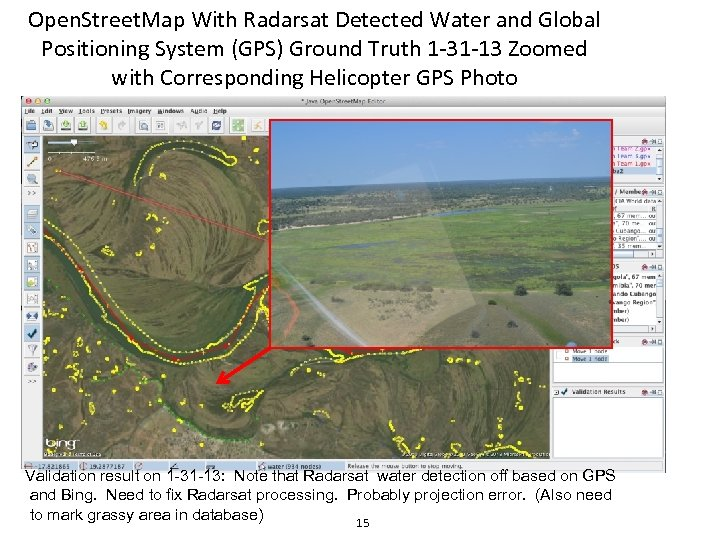 Open. Street. Map With Radarsat Detected Water and Global Positioning System (GPS) Ground Truth