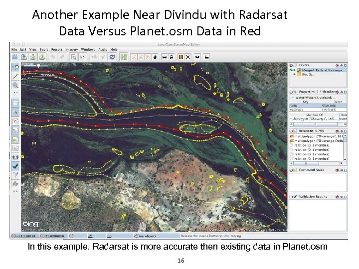 Another Example Near Divindu with Radarsat Data Versus Planet. osm Data in Red In