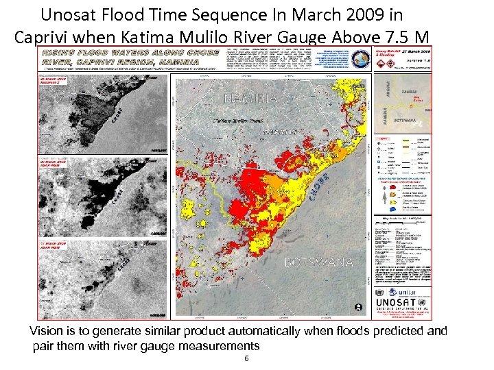 Unosat Flood Time Sequence In March 2009 in Caprivi when Katima Mulilo River Gauge