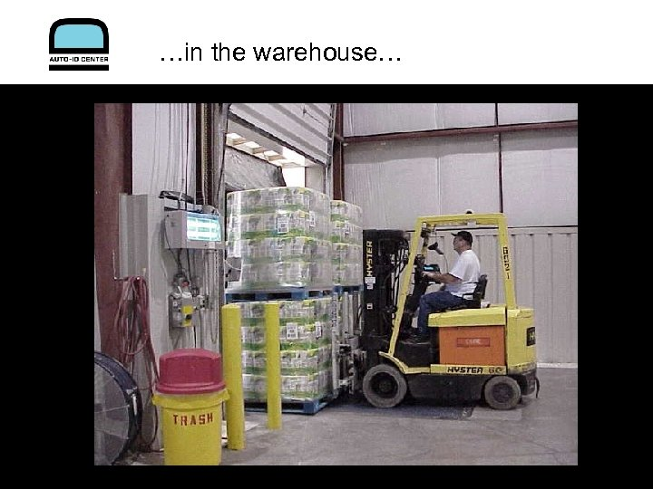 …in the warehouse…