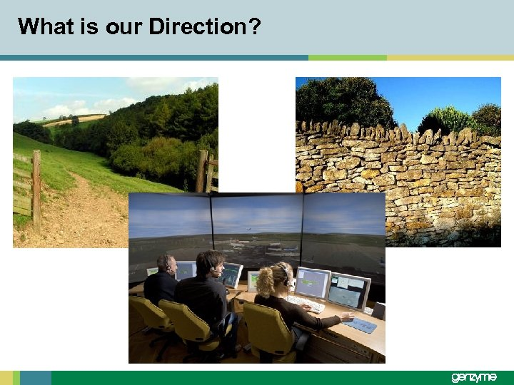 What is our Direction?