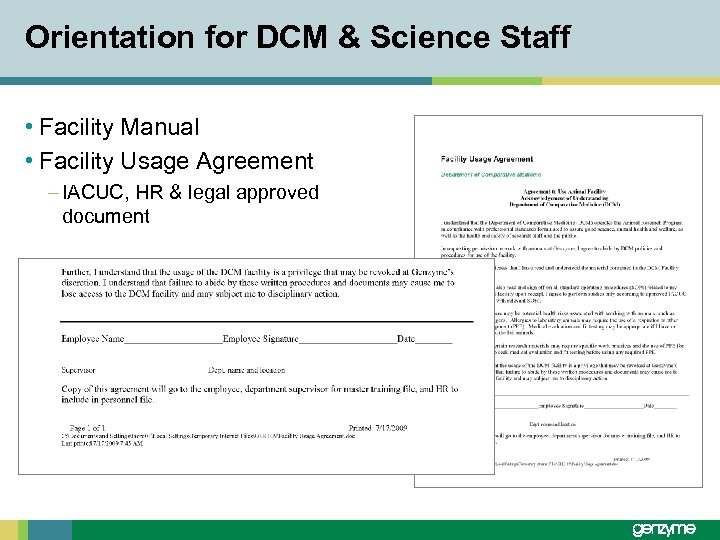 Orientation for DCM & Science Staff • Facility Manual • Facility Usage Agreement –
