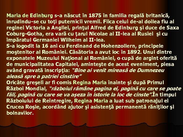 Maria de Edinburg s-a născut în 1875 în familia regală britanică, înrudindu-se cu toţi