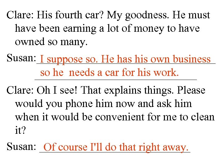 Clare: His fourth car? My goodness. He must have been earning a lot of