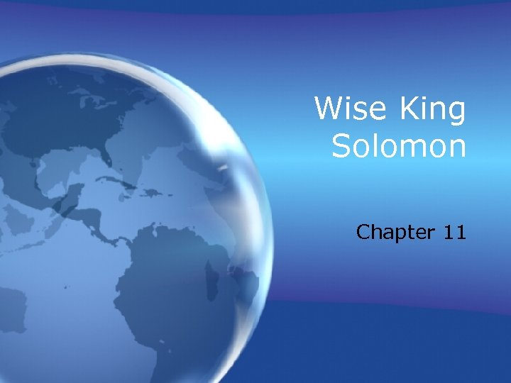 Wise King Solomon Chapter 11