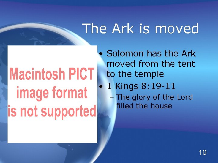 The Ark is moved • Solomon has the Ark moved from the tent to
