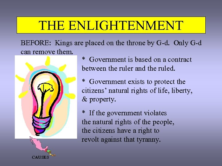 THE ENLIGHTENMENT BEFORE: Kings are placed on the throne by G-d. Only G-d can