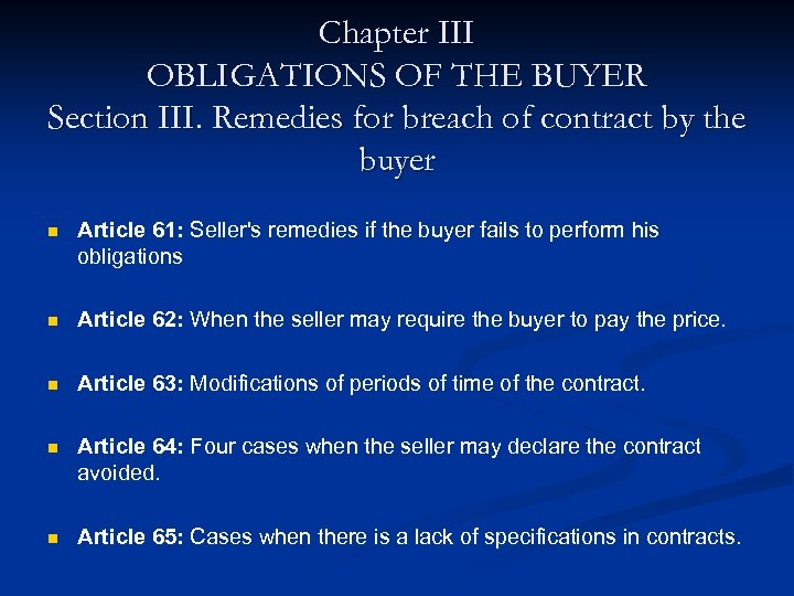 Chapter III OBLIGATIONS OF THE BUYER Section III. Remedies for breach of contract by