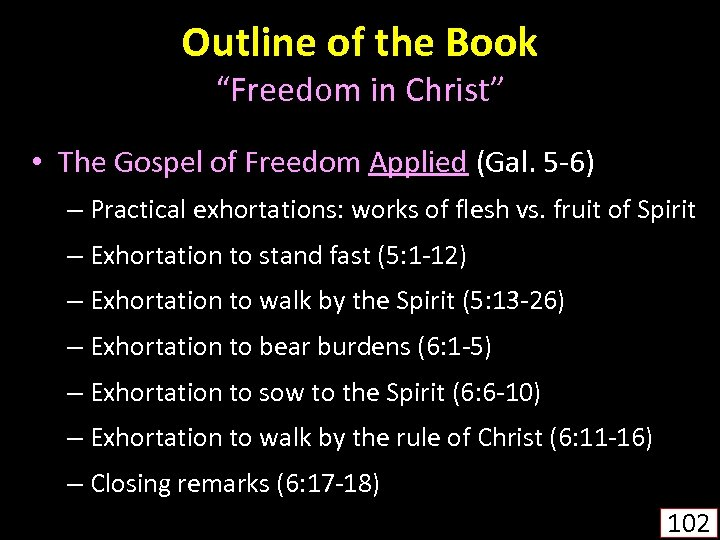 """Outline of the Book """"Freedom in Christ"""" • The Gospel of Freedom Applied (Gal."""