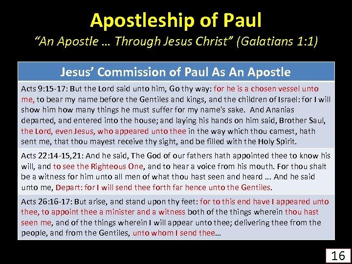 "Apostleship of Paul ""An Apostle … Through Jesus Christ"" (Galatians 1: 1) Jesus' Commission"