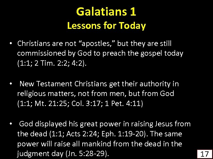 """Galatians 1 Lessons for Today • Christians are not """"apostles, """" but they are"""