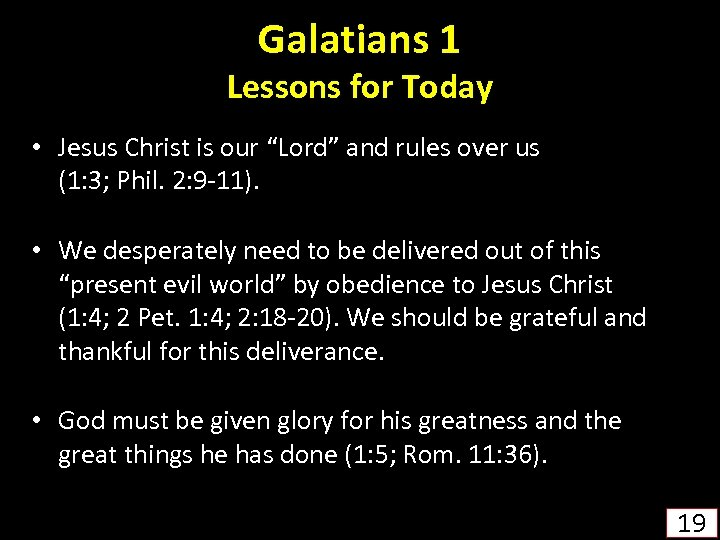 """Galatians 1 Lessons for Today • Jesus Christ is our """"Lord"""" and rules over"""