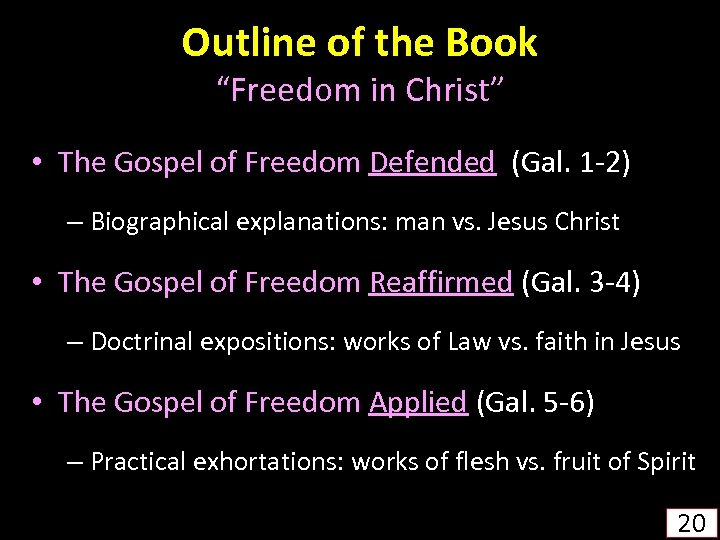 """Outline of the Book """"Freedom in Christ"""" • The Gospel of Freedom Defended (Gal."""
