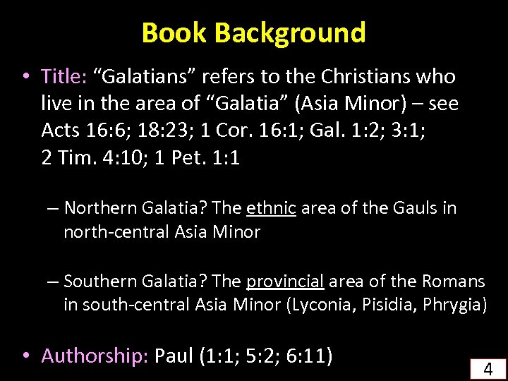 """Book Background • Title: """"Galatians"""" refers to the Christians who live in the area"""