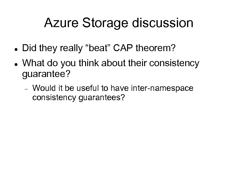 "Azure Storage discussion Did they really ""beat"" CAP theorem? What do you think about"