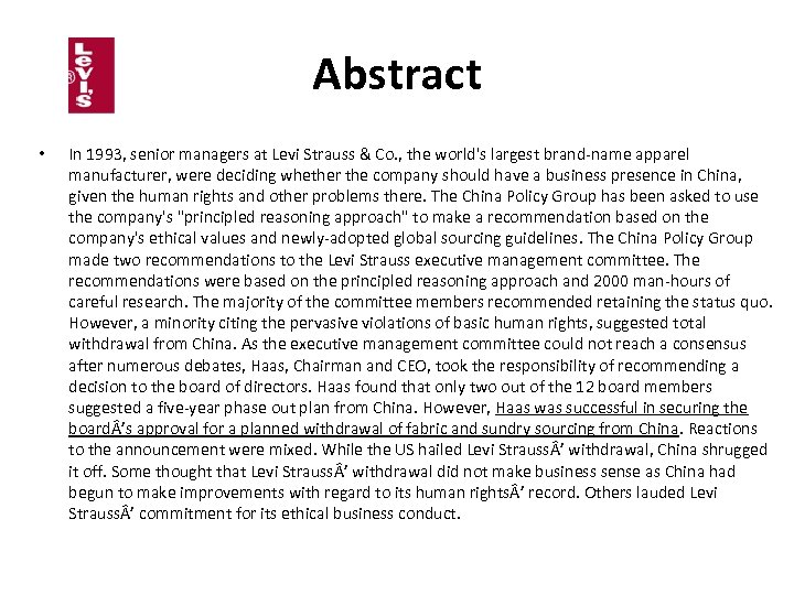 Abstract • In 1993, senior managers at Levi Strauss & Co. , the world's