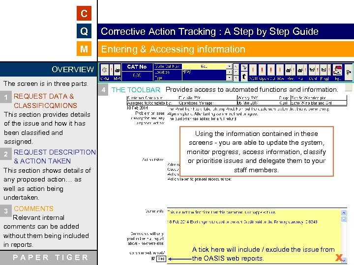 C Q Corrective Action Tracking : A Step by Step Guide M Entering &