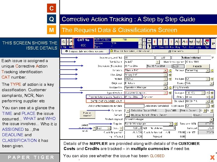 C Q Corrective Action Tracking : A Step by Step Guide M The Request