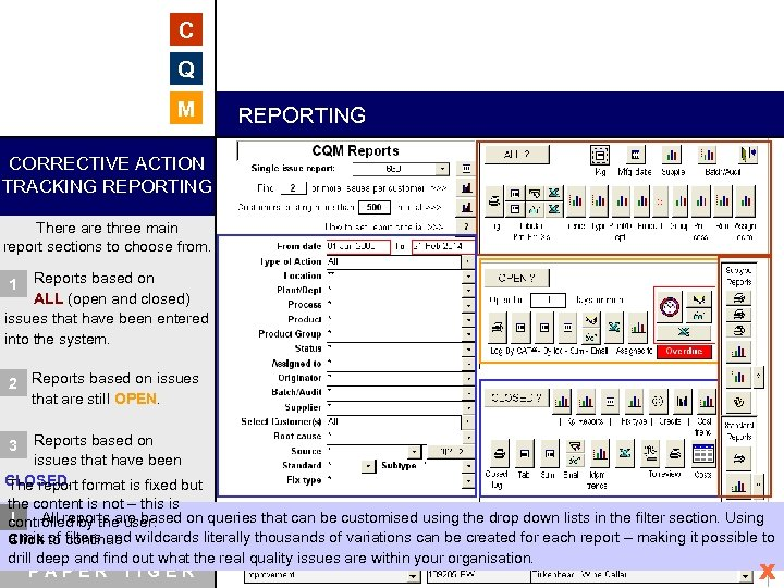 C Q M REPORTING CORRECTIVE ACTION TRACKING REPORTING There are three main report sections