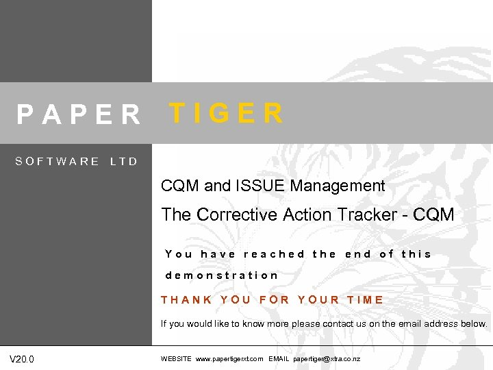 PAPER SOFTWARE TIGER LTD CQM and ISSUE Management The Corrective Action Tracker - CQM