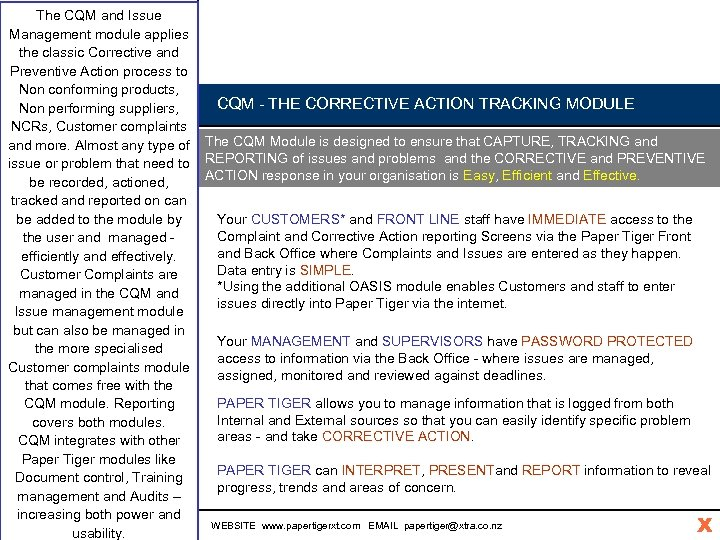 The CQM and Issue C Management module applies the classic Corrective and Q Preventive