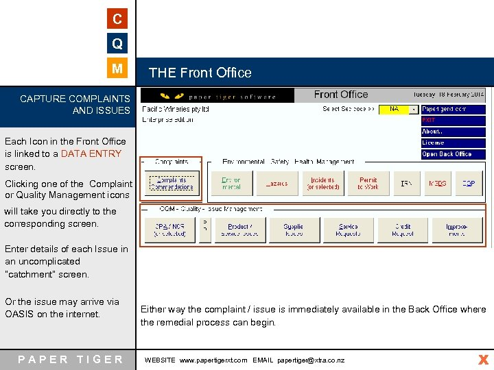 C Q M THE Front Office CAPTURE COMPLAINTS AND ISSUES Each Icon in the