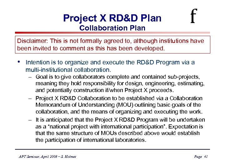 Project X RD&D Plan Collaboration Plan f Disclaimer: This is not formally agreed to,