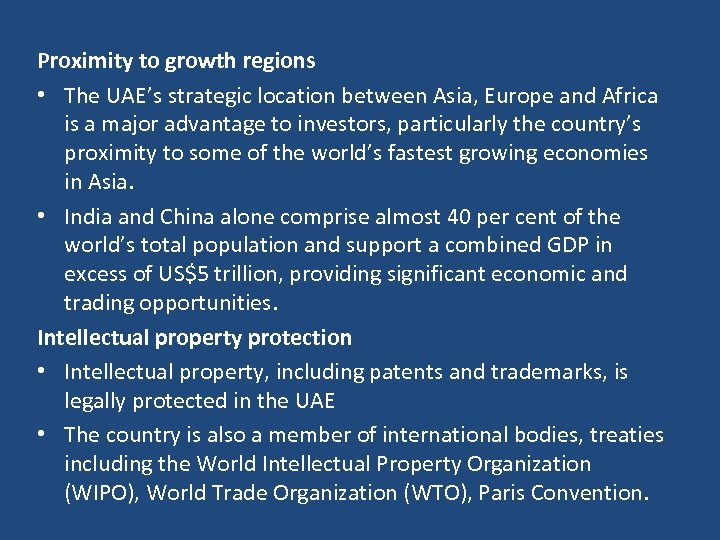 Proximity to growth regions • The UAE's strategic location between Asia, Europe and Africa