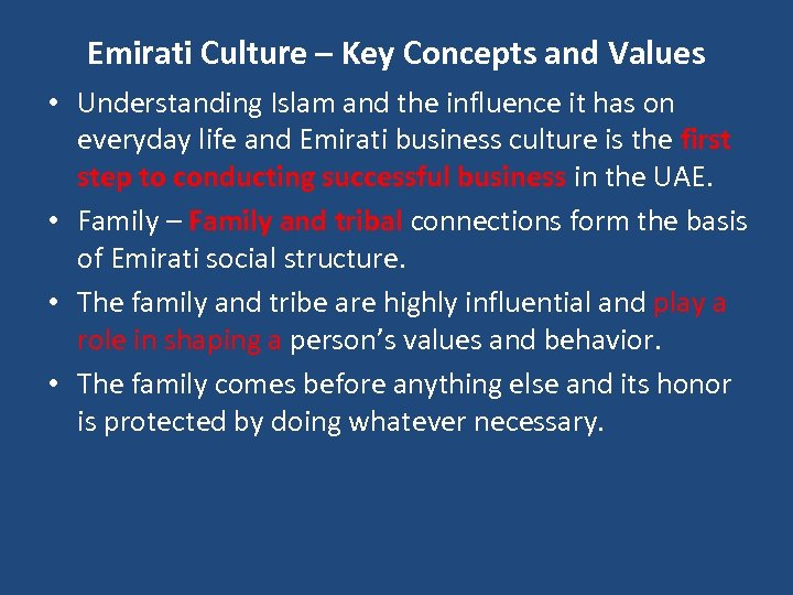 Emirati Culture – Key Concepts and Values • Understanding Islam and the influence it