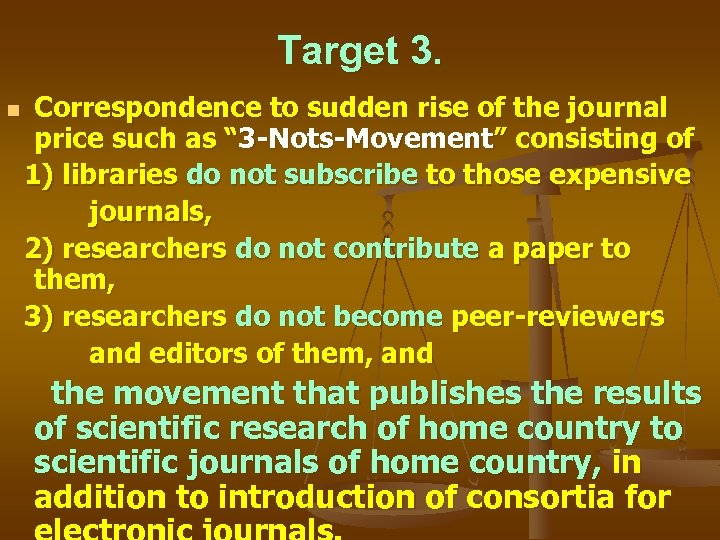 """Target 3. Correspondence to sudden rise of the journal price such as """" 3"""