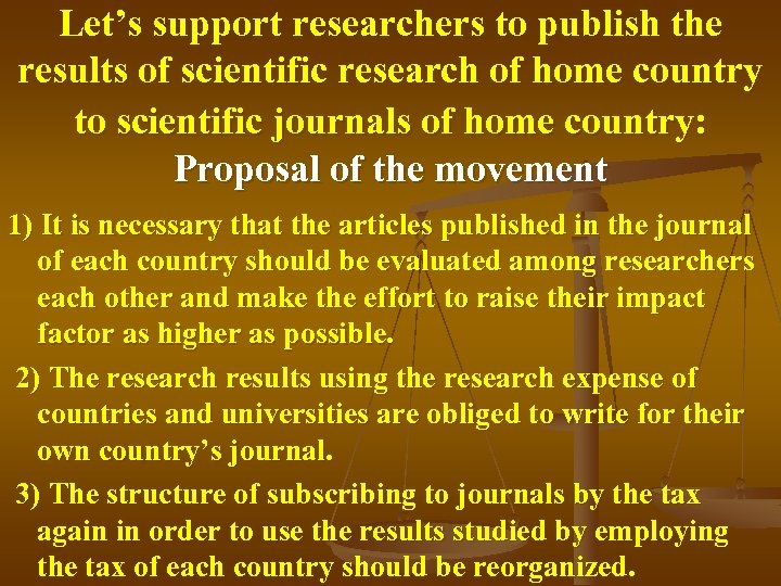 Let's support researchers to publish the results of scientific research of home country to
