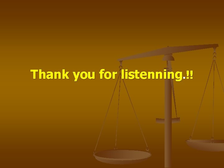 Thank you for listenning. !!